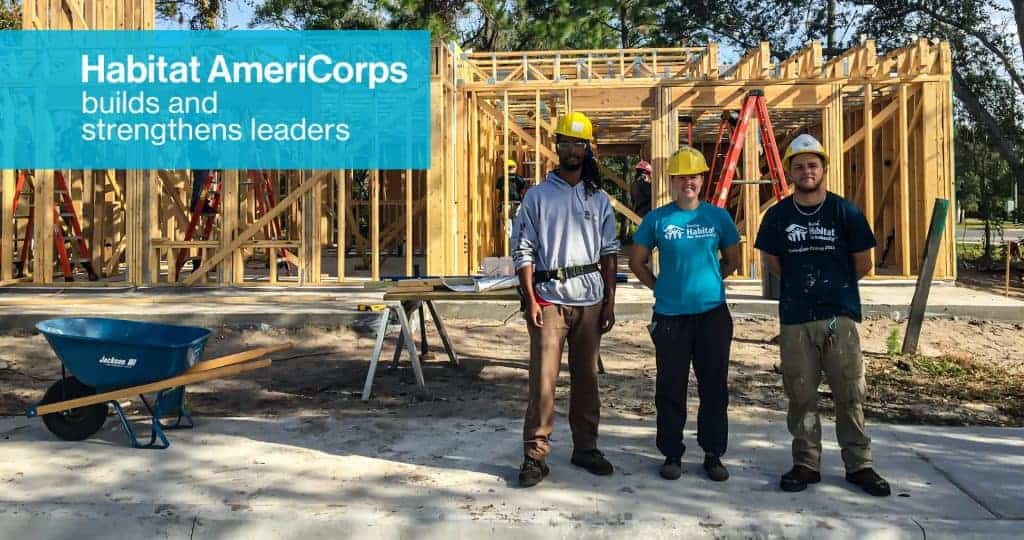 Habitat AmeriCorps builds and strengthens leaders