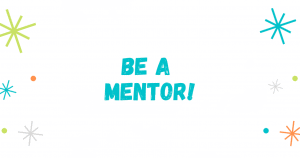 Be a mentor!