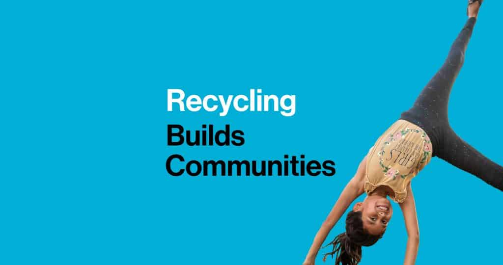 Recycling Builds Communities