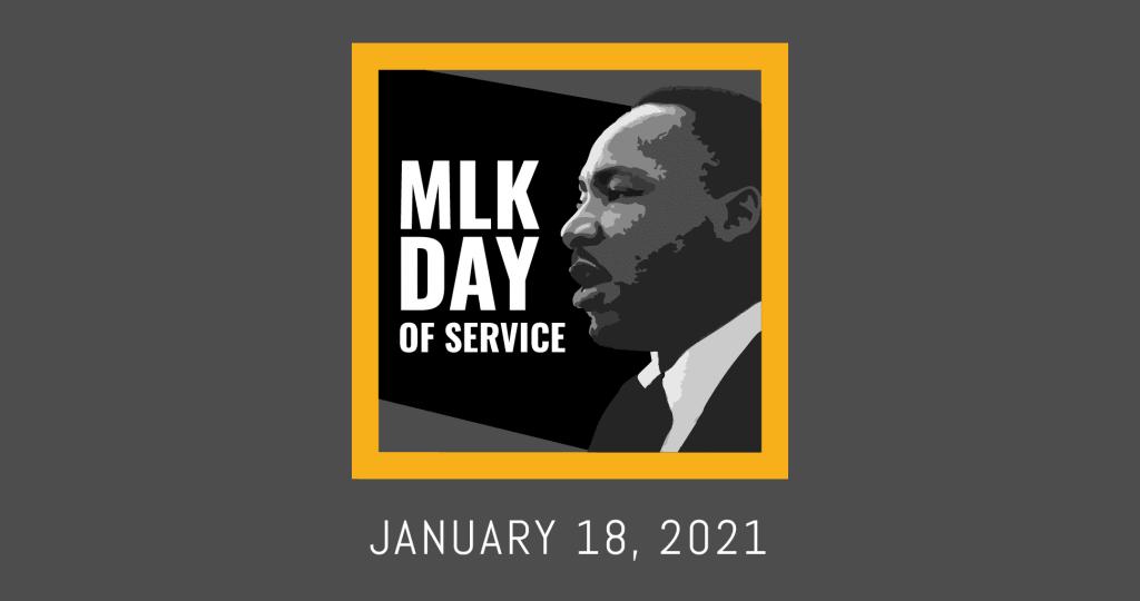 MLK Day of Service   January 18, 2021